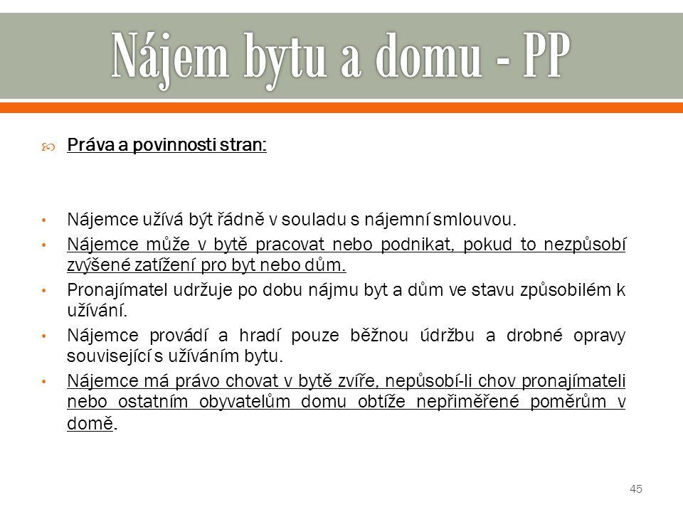 Nájem bytu a domu - PP Práva a povinnosti stran: