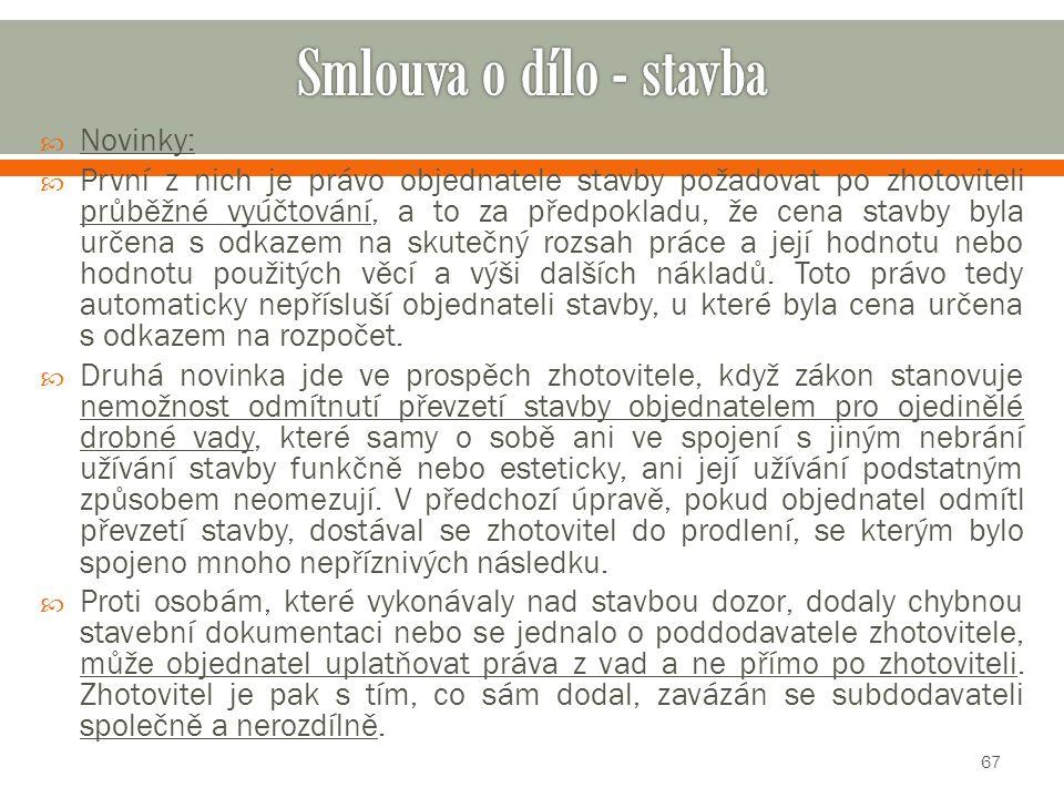 Smlouva o dílo - stavba Novinky: