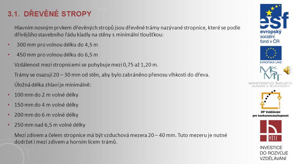 3.1. DŘEVĚNÉ STROPY