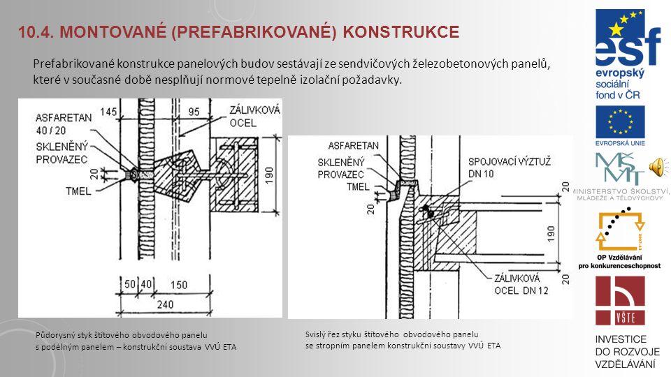 10.4. Montované (prefabrikované) konstrukce
