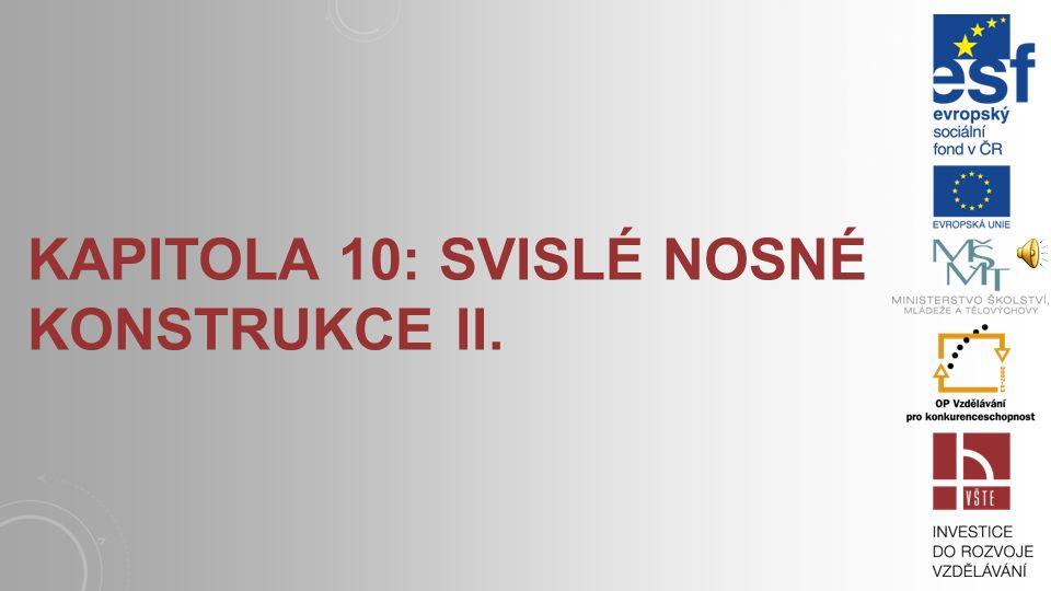Kapitola 10: Svislé nosné konstrukce II.