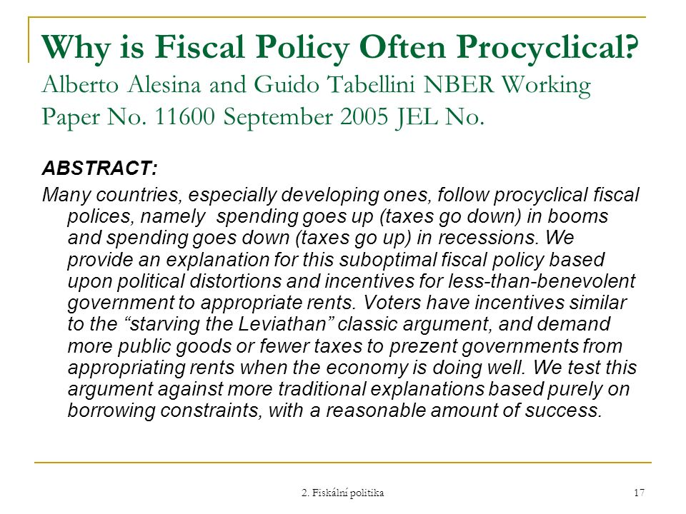 Why is Fiscal Policy Often Procyclical