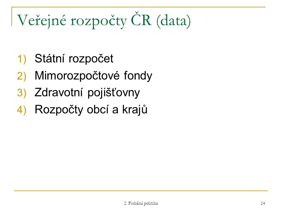 Veřejné rozpočty ČR (data)