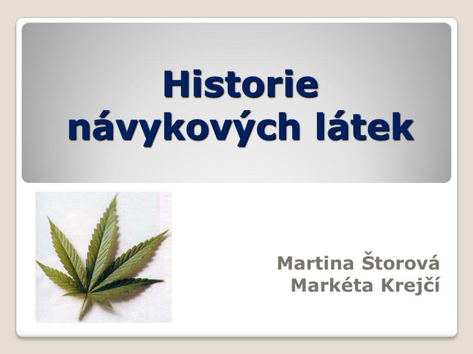 Historie návykových látek