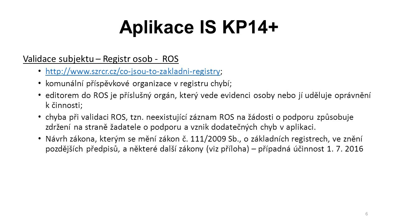 Aplikace IS KP14+ Validace subjektu – Registr osob - ROS