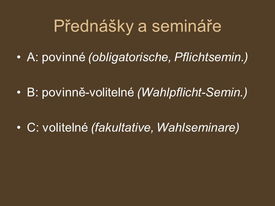 Přednášky a semináře A: povinné (obligatorische, Pflichtsemin.)