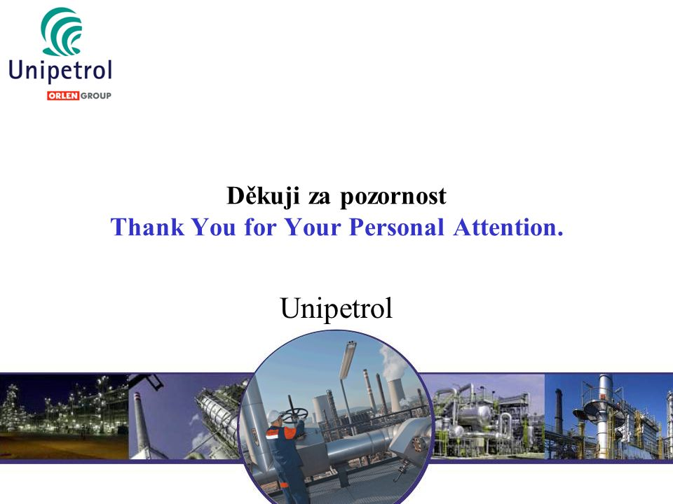 Děkuji za pozornost Thank You for Your Personal Attention.