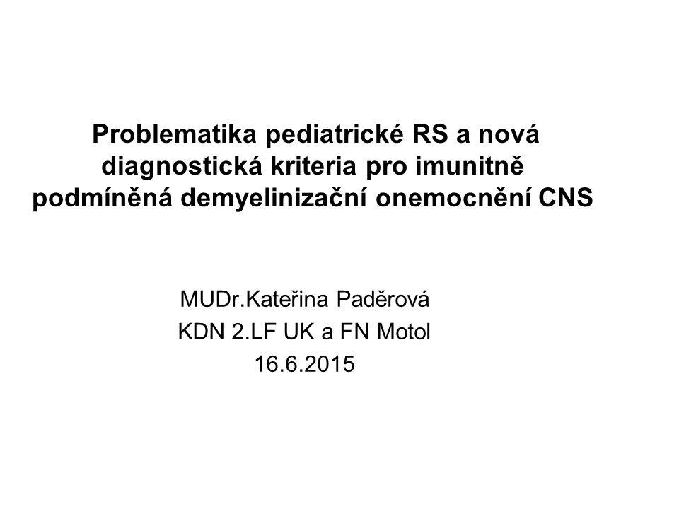MUDr.Kateřina Paděrová KDN 2.LF UK a FN Motol 16.6.2015