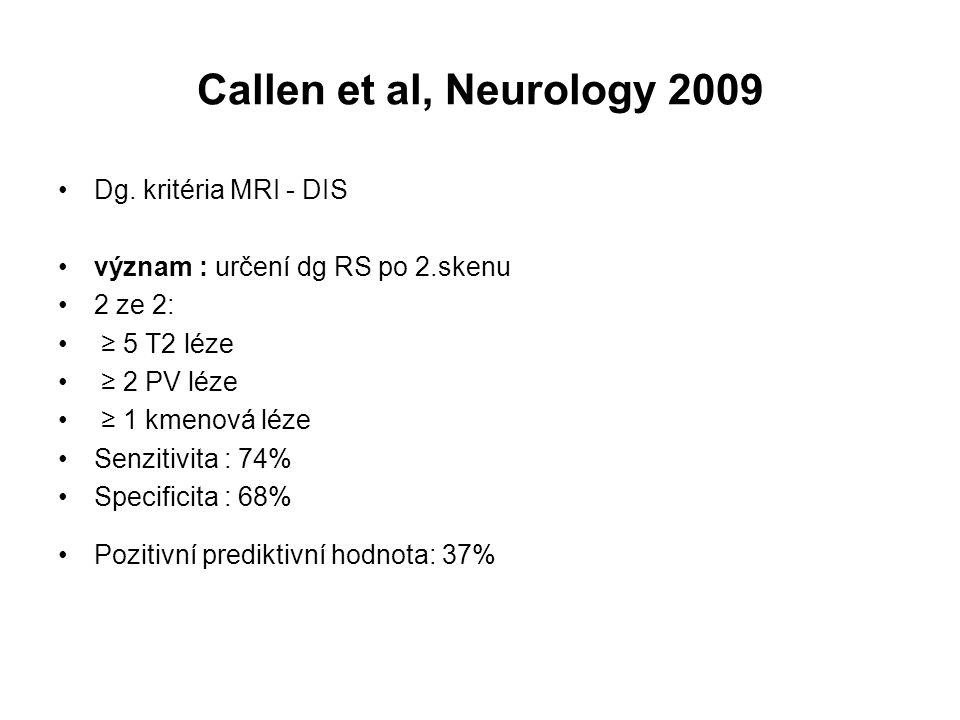 Callen et al, Neurology 2009 Dg. kritéria MRI - DIS
