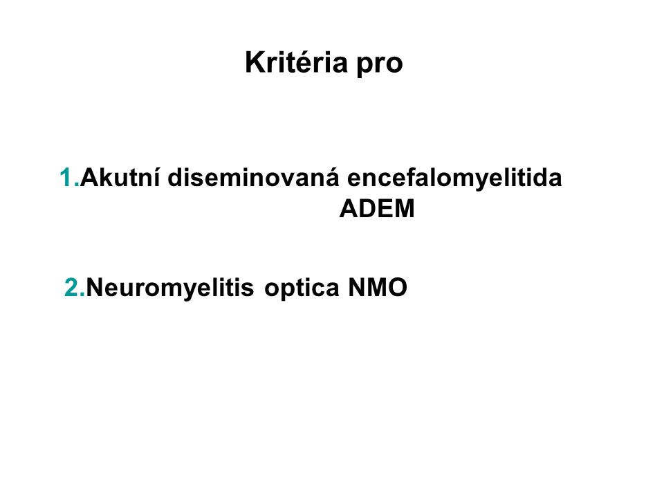 2.Neuromyelitis optica NMO