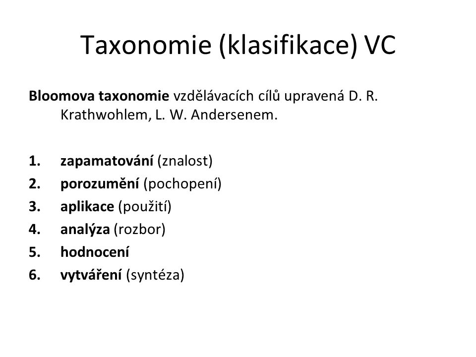 Taxonomie (klasifikace) VC