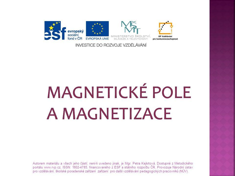 Magnetické pole a magnetizace