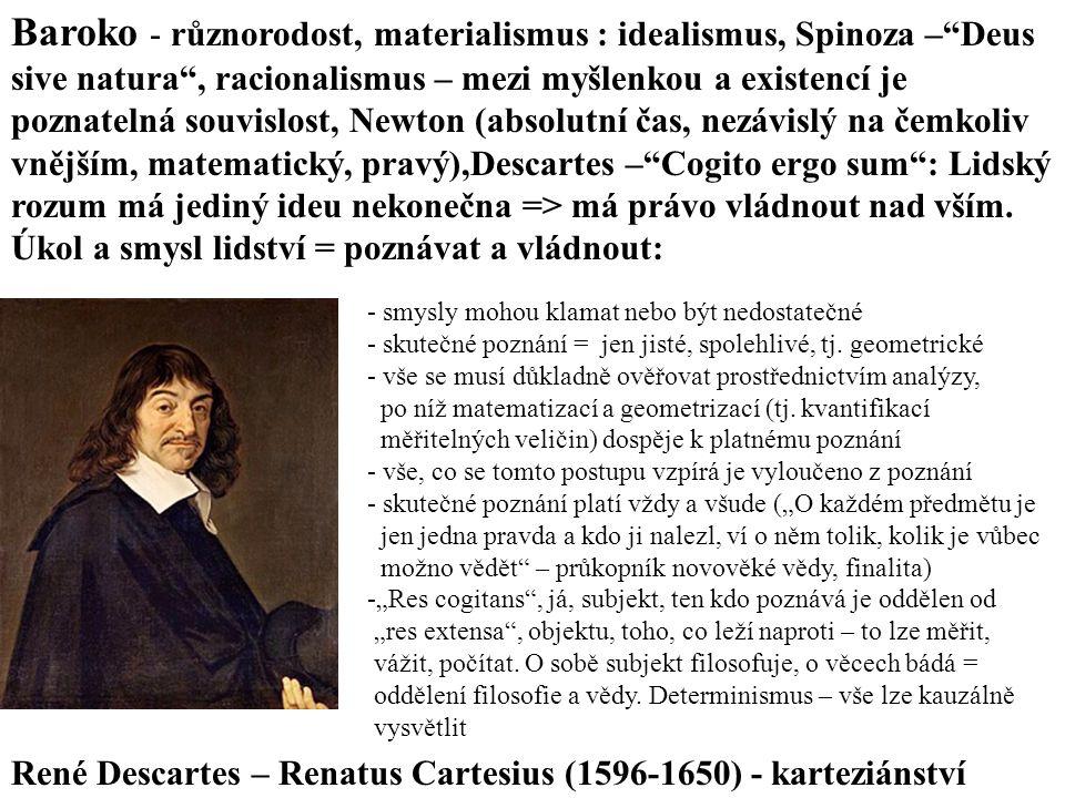 Baroko - různorodost, materialismus : idealismus, Spinoza – Deus