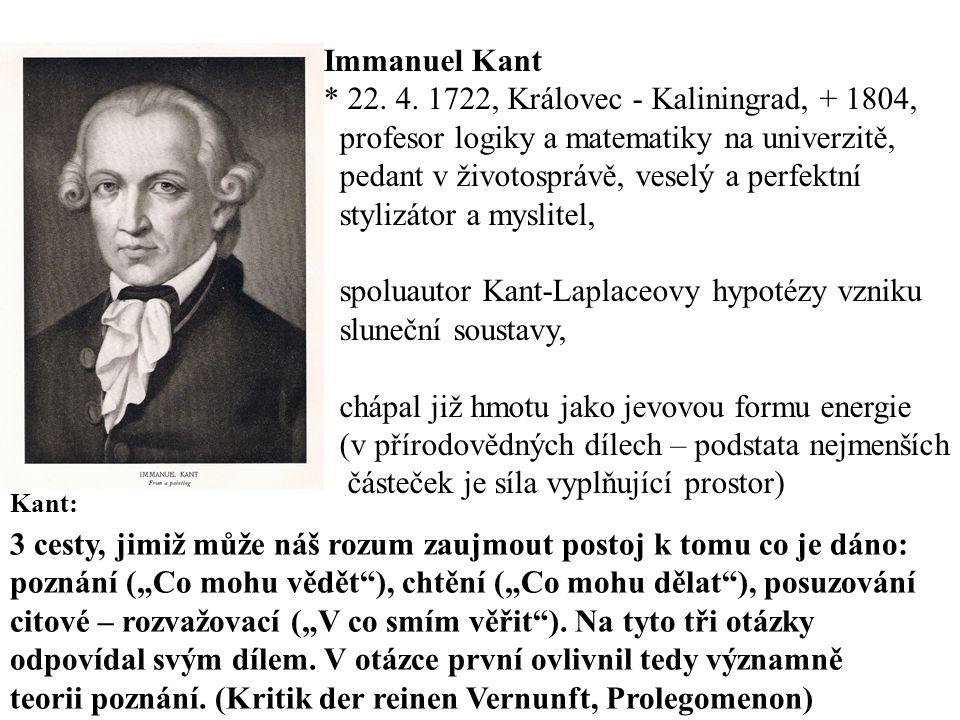* 22. 4. 1722, Královec - Kaliningrad, + 1804,