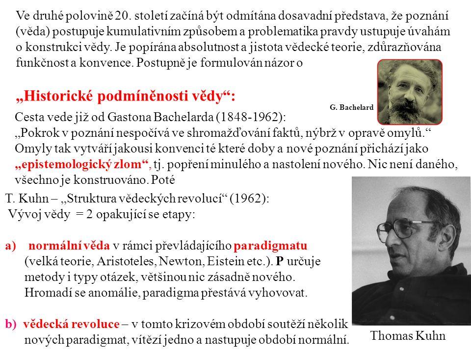 """""""Historické podmíněnosti vědy :"""