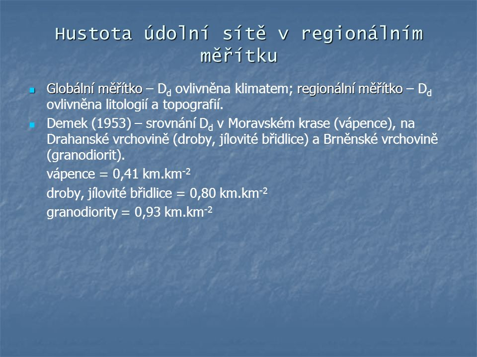 Hustota údolní sítě v regionálním měřítku