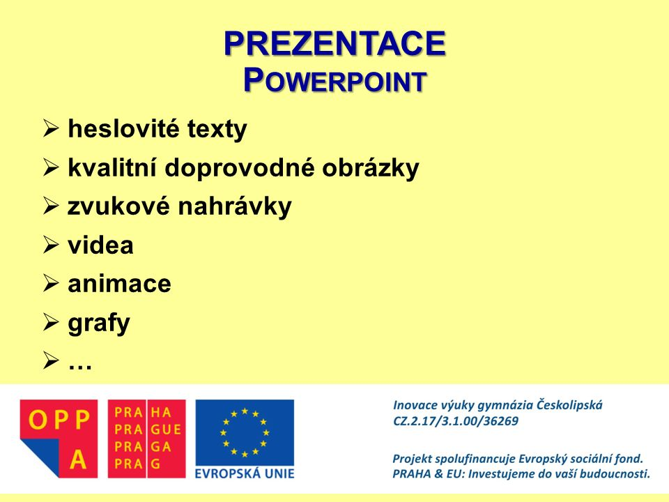 PREZENTACE Powerpoint