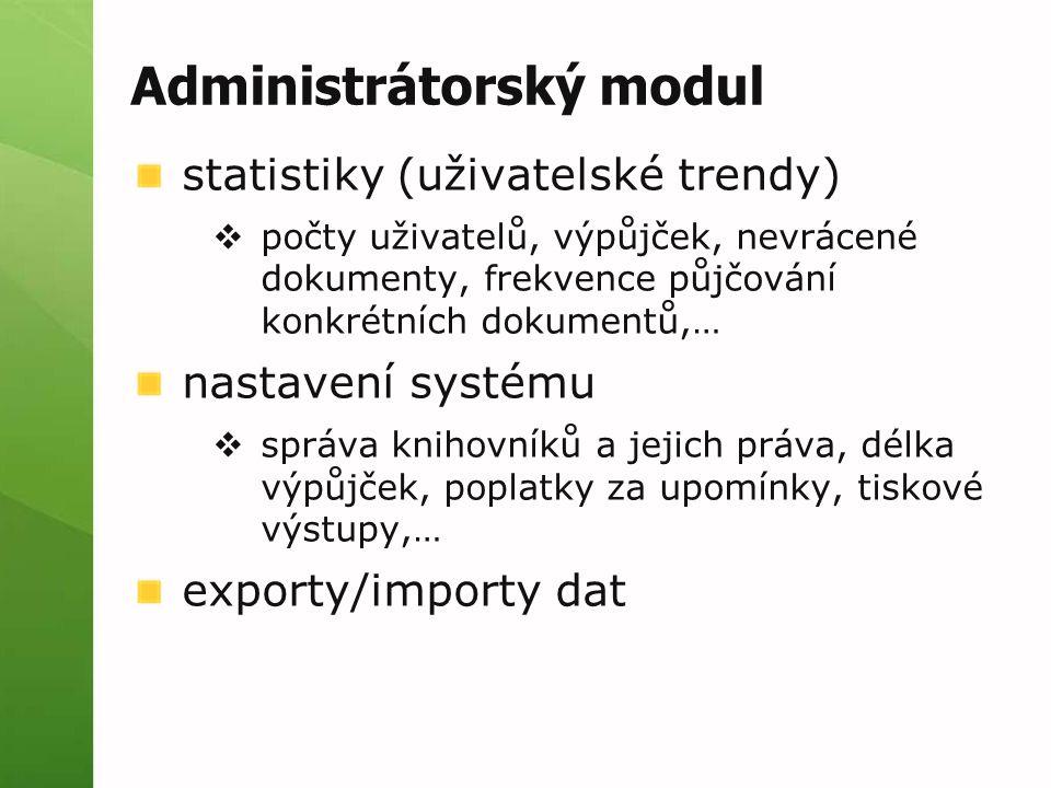 Administrátorský modul