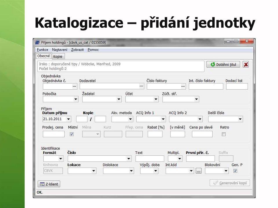 Katalogizace – přidání jednotky