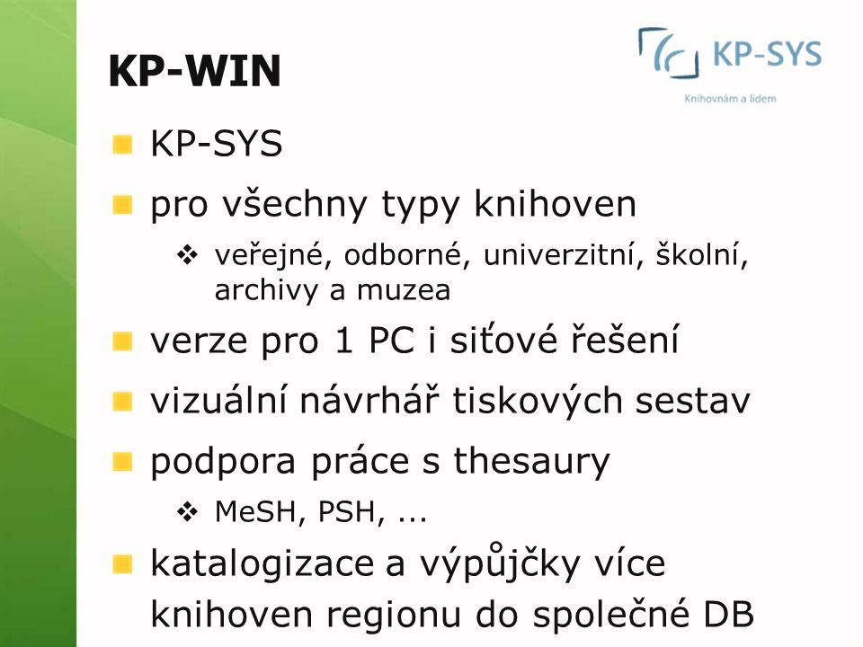 KP-WIN KP-SYS pro všechny typy knihoven verze pro 1 PC i siťové řešení