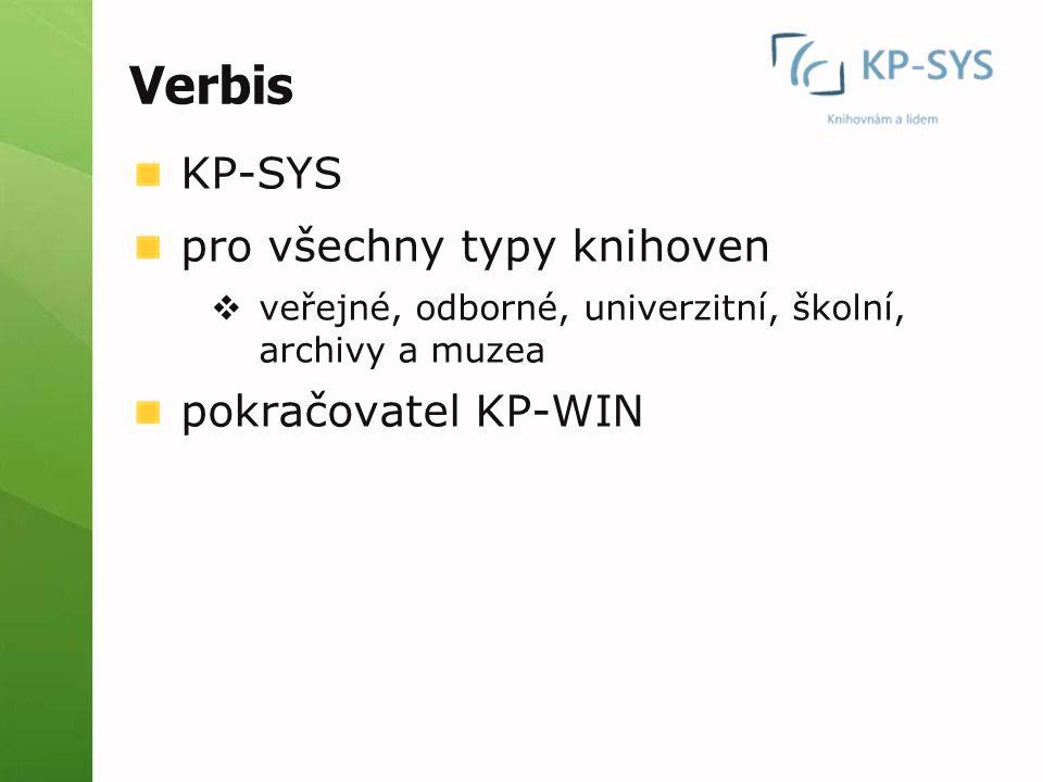 Verbis KP-SYS pro všechny typy knihoven pokračovatel KP-WIN