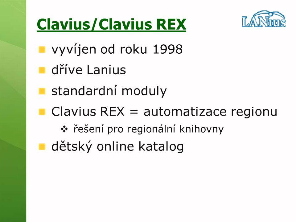 Clavius/Clavius REX vyvíjen od roku 1998 dříve Lanius