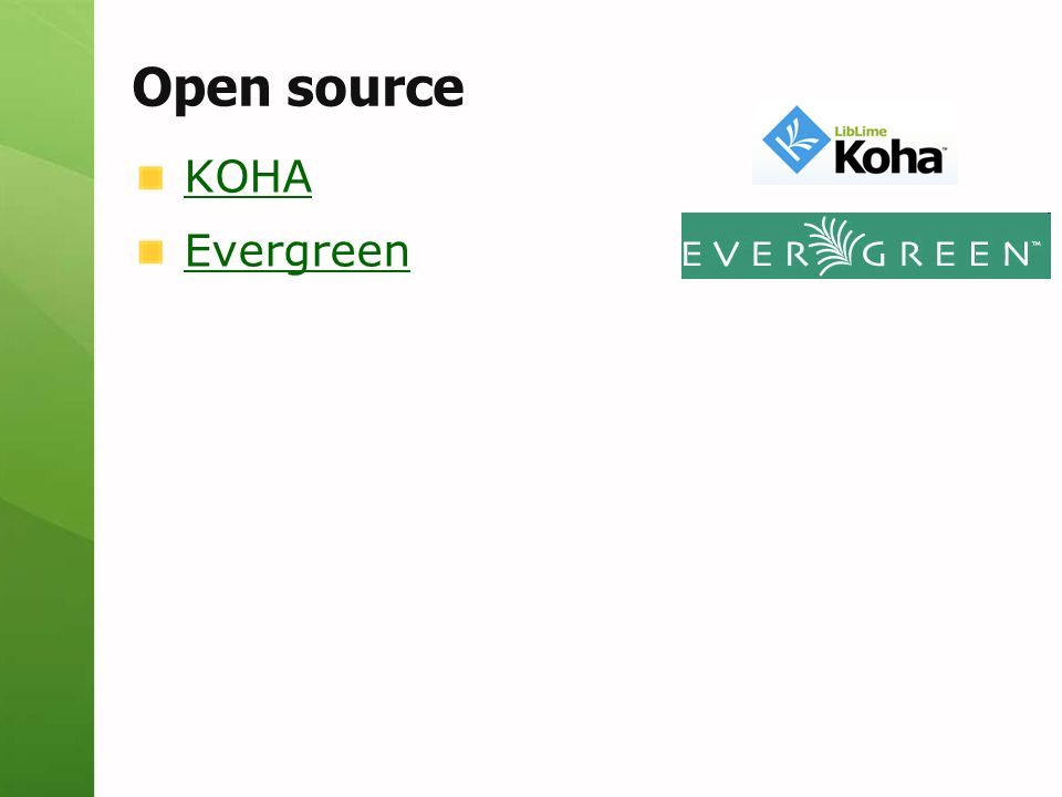 Open source KOHA Evergreen