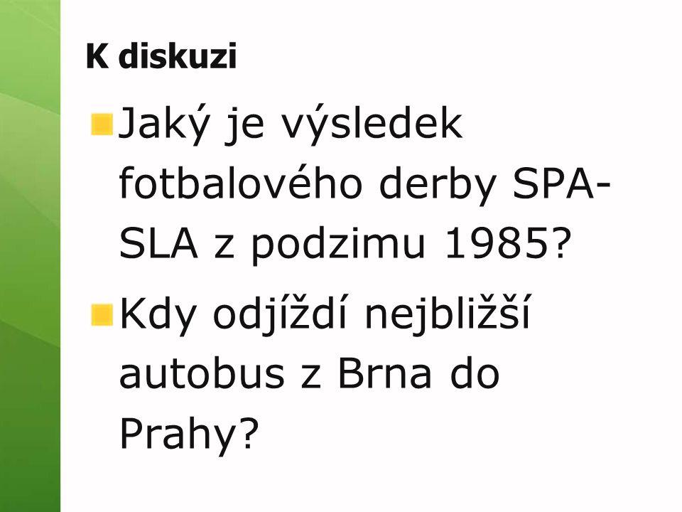 Jaký je výsledek fotbalového derby SPA-SLA z podzimu 1985