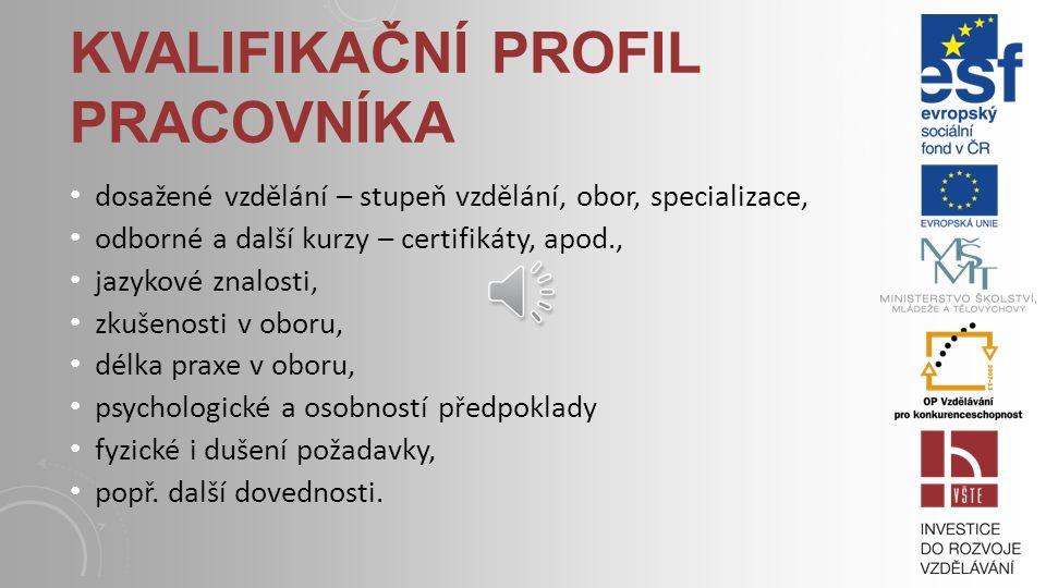 kvalifikační profil pracovníka