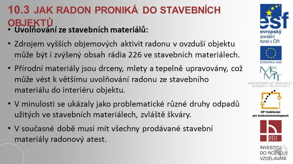 10.3 jak radon proniká do stavebních objektů