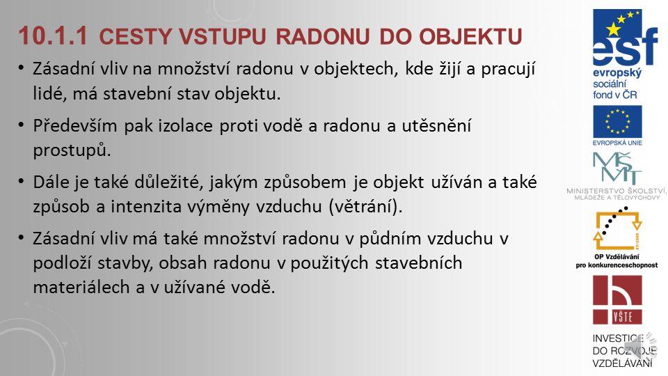 10.1.1 cesty vstupu radonu do objektu