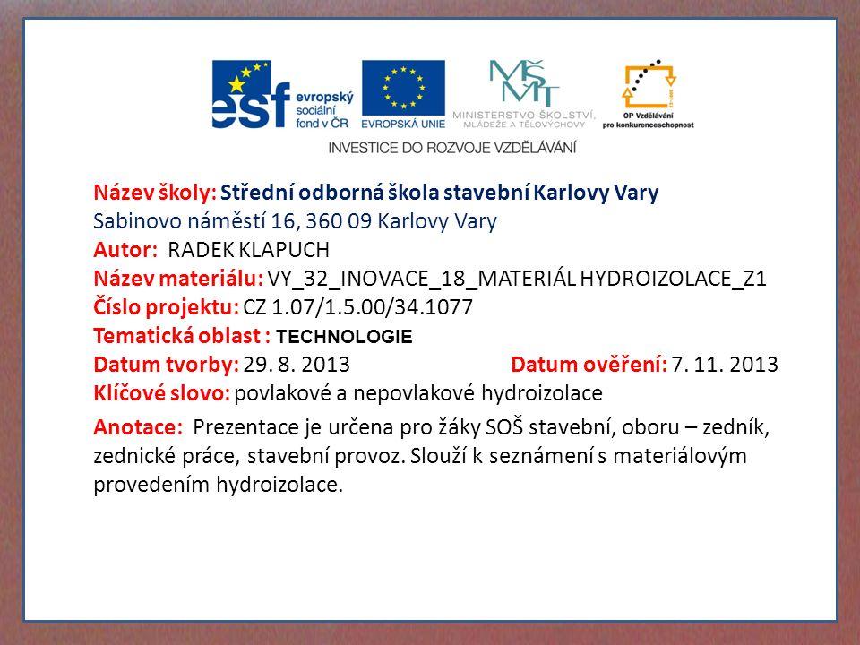 Název materiálu: VY_32_INOVACE_18_MATERIÁL HYDROIZOLACE_Z1