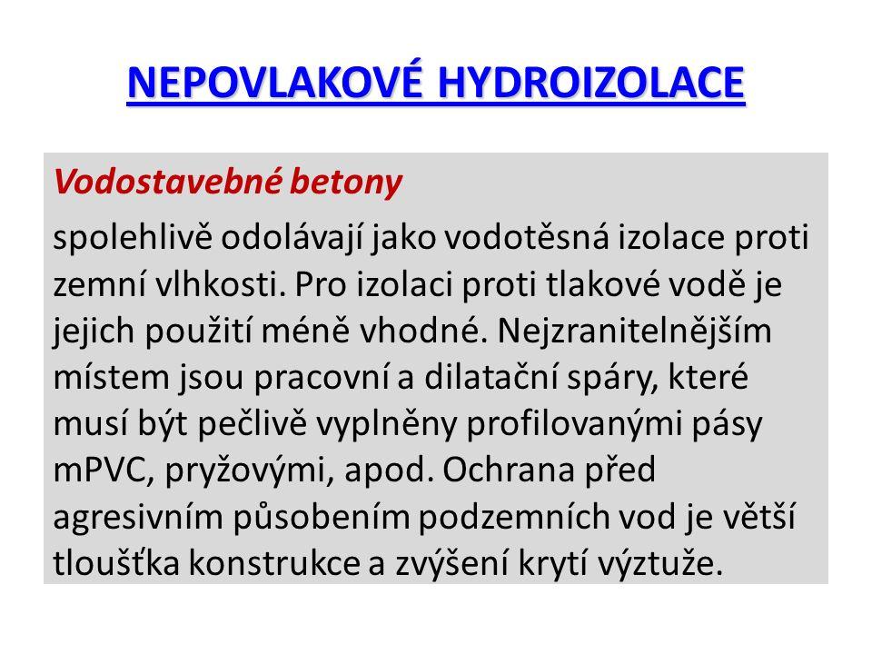 NEPOVLAKOVÉ HYDROIZOLACE