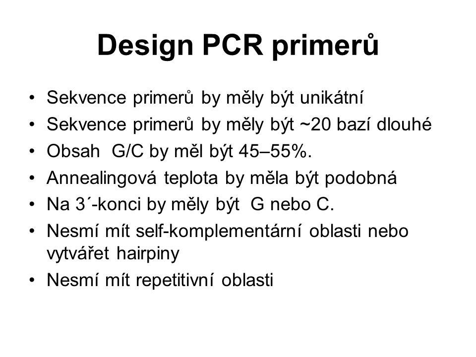 Design PCR primerů Sekvence primerů by měly být unikátní