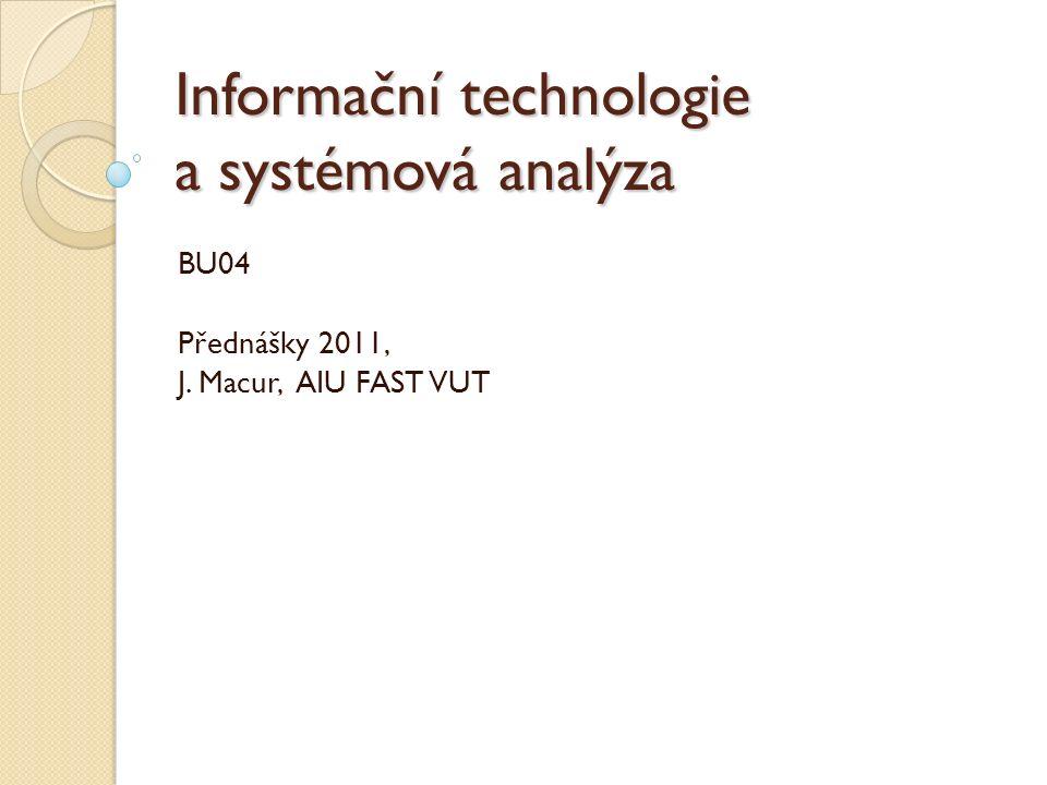 Informační technologie a systémová analýza