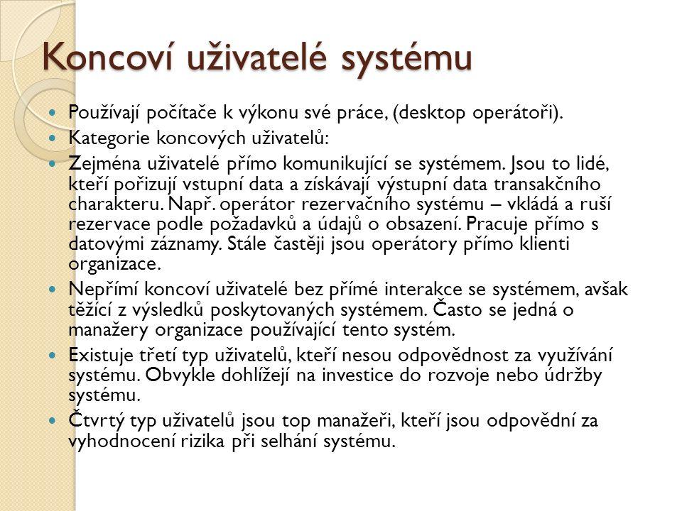 Koncoví uživatelé systému