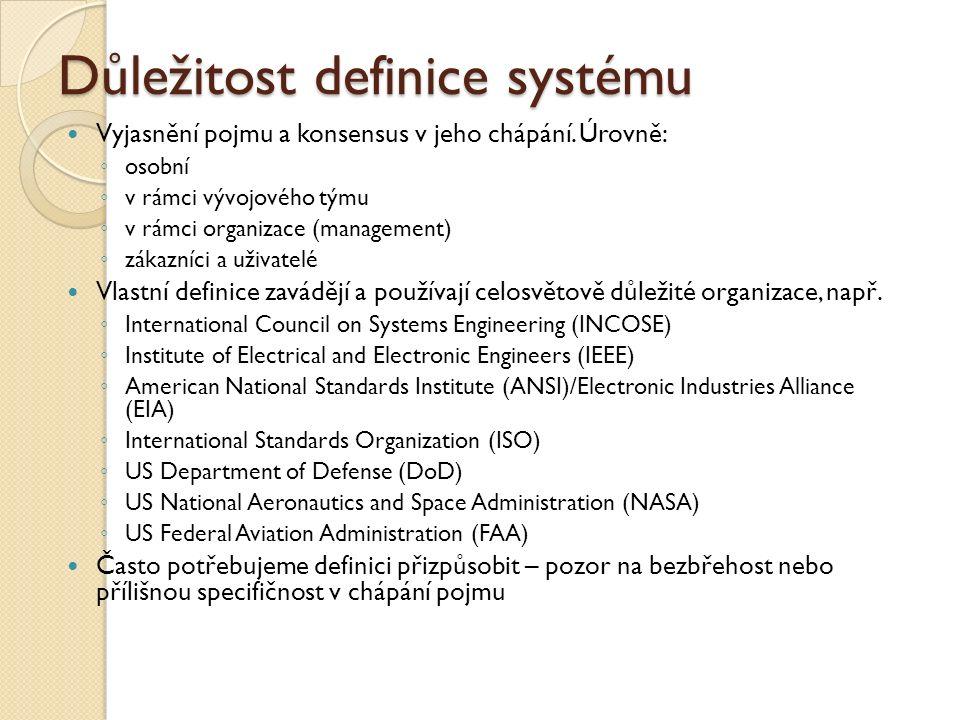 Důležitost definice systému