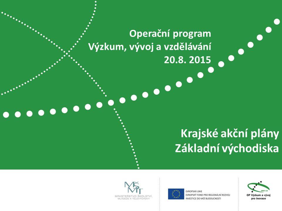 Krajské akční plány Základní východiska