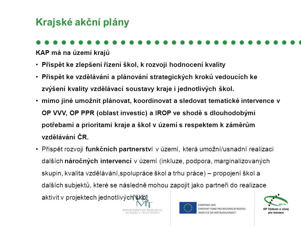Krajské akční plány KAP má na území krajů