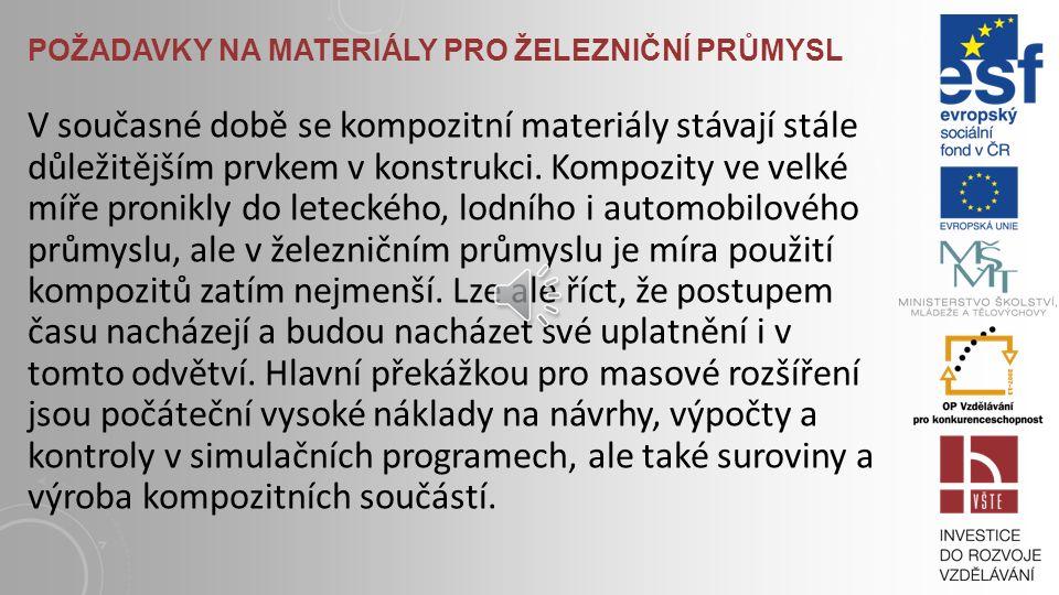 Požadavky na materiály pro železniční průmysl