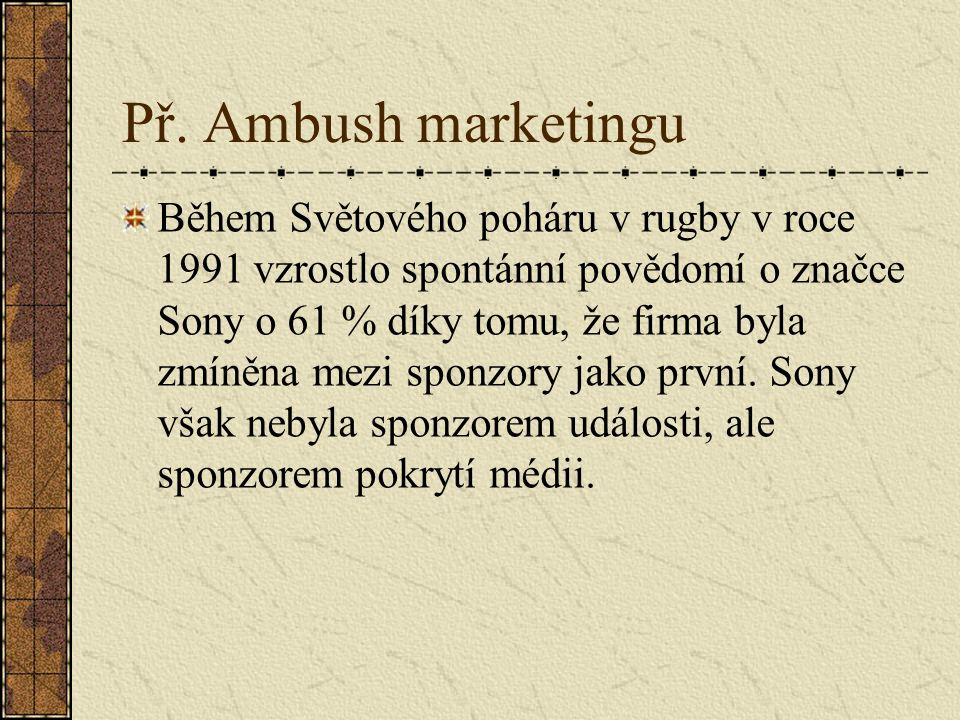 Př. Ambush marketingu