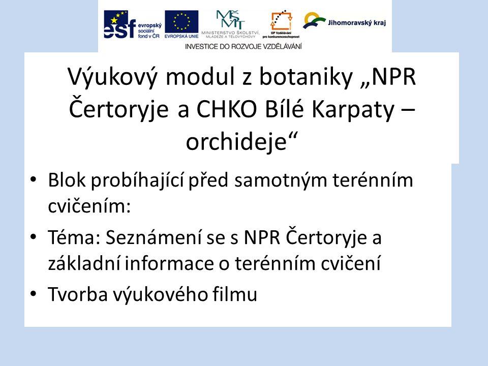 """Výukový modul z botaniky """"NPR Čertoryje a CHKO Bílé Karpaty – orchideje"""