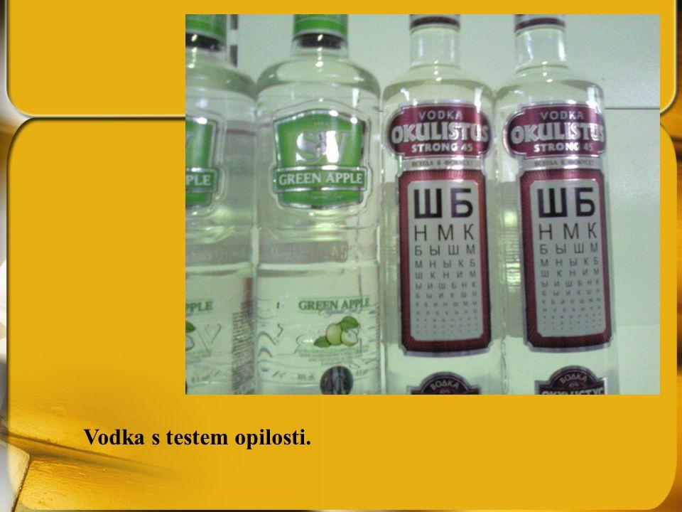 Vodka s testem opilosti.
