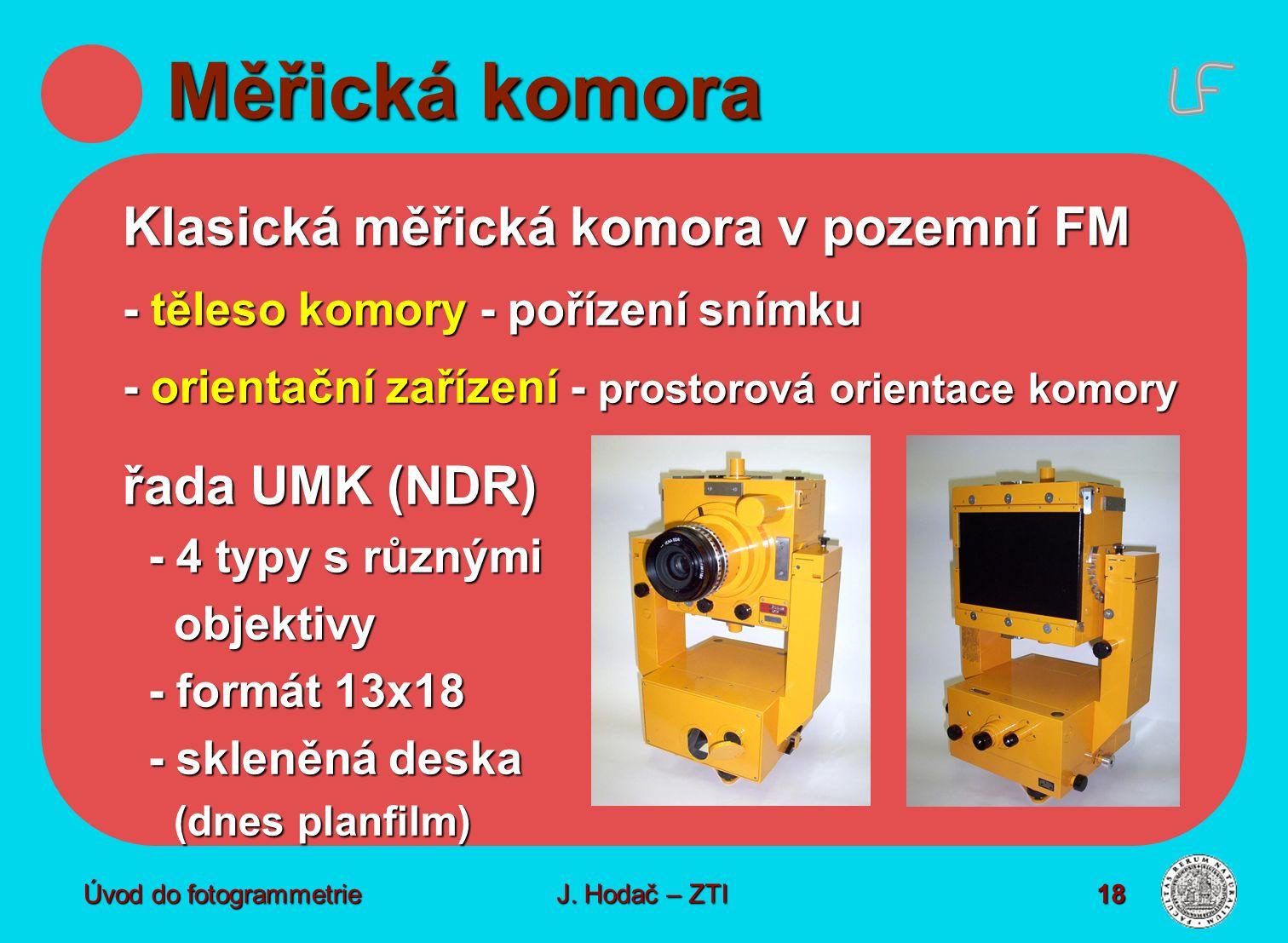 Měřická komora Klasická měřická komora v pozemní FM řada UMK (NDR)