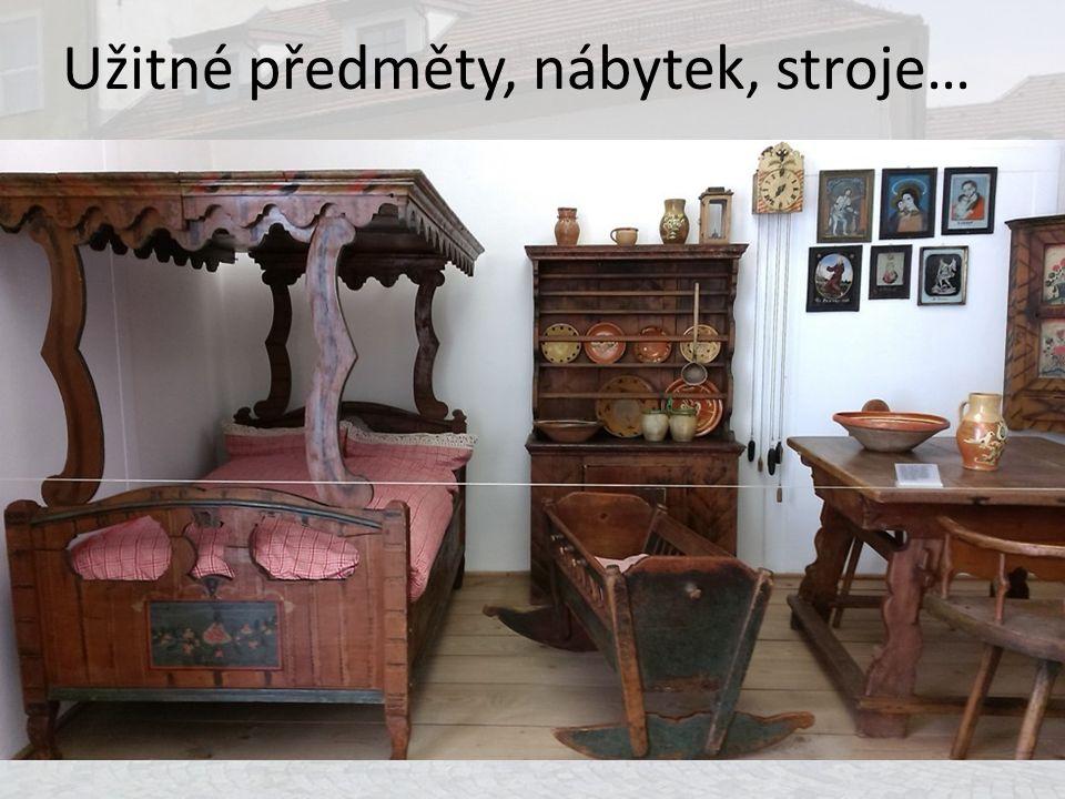 Užitné předměty, nábytek, stroje…