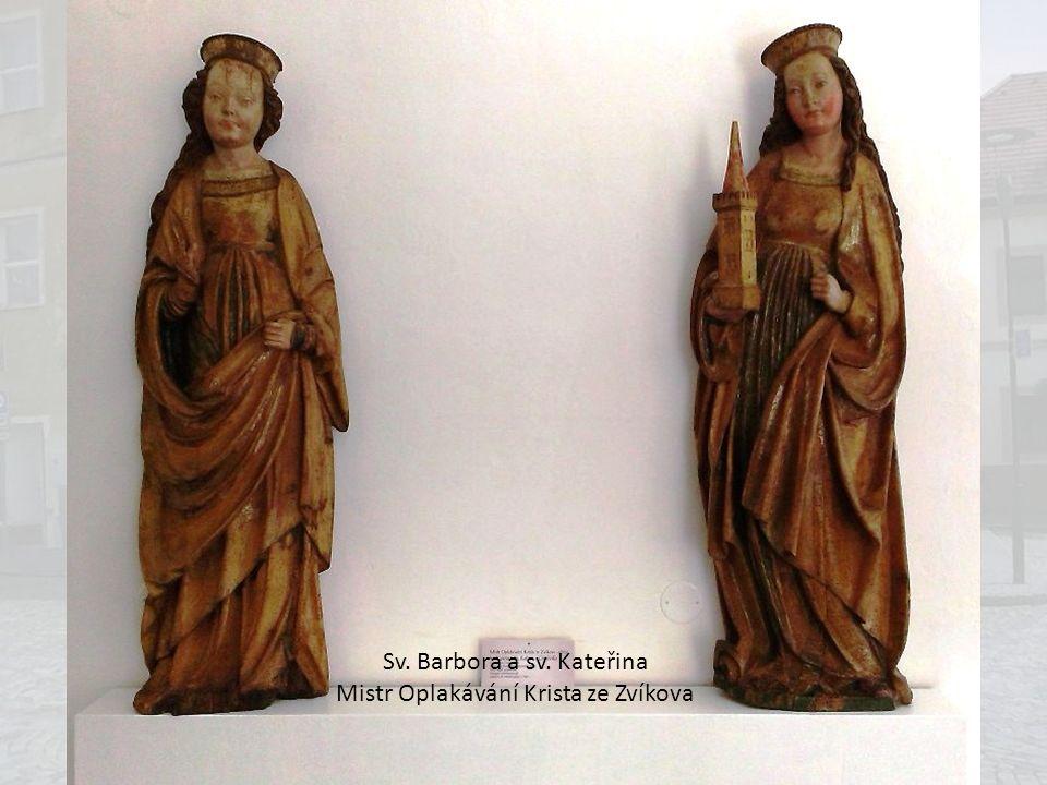 Sv. Barbora a sv. Kateřina Mistr Oplakávání Krista ze Zvíkova