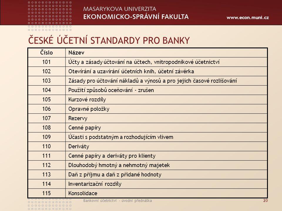 ČESKÉ ÚČETNÍ STANDARDY PRO BANKY