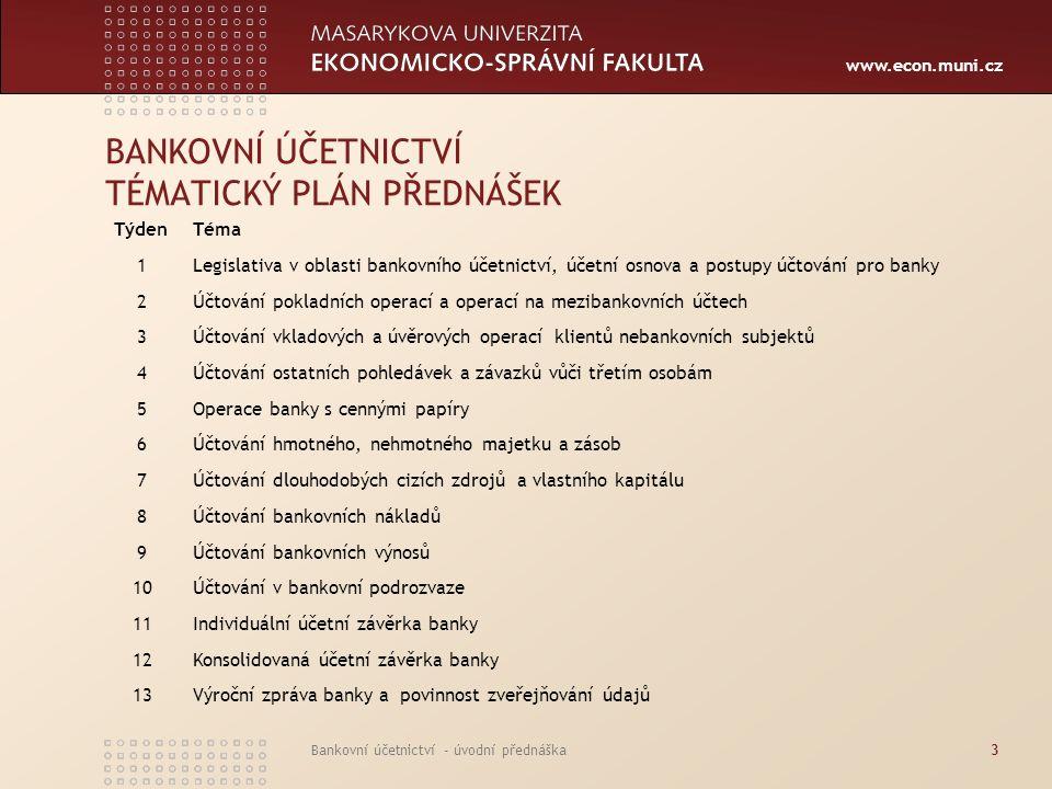 BANKOVNÍ ÚČETNICTVÍ TÉMATICKÝ PLÁN PŘEDNÁŠEK