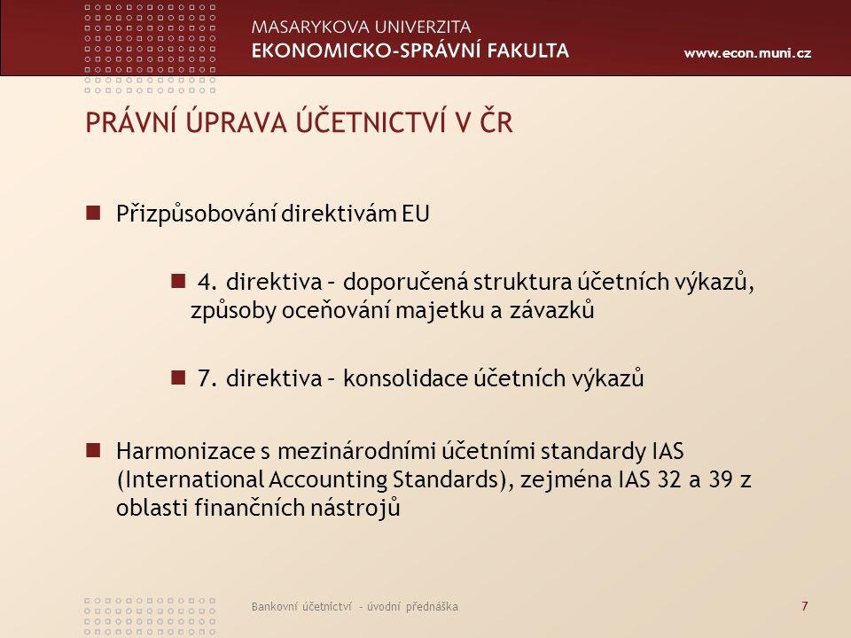 PRÁVNÍ ÚPRAVA ÚČETNICTVÍ V ČR