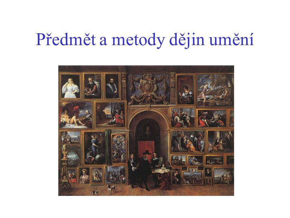 Předmět a metody dějin umění